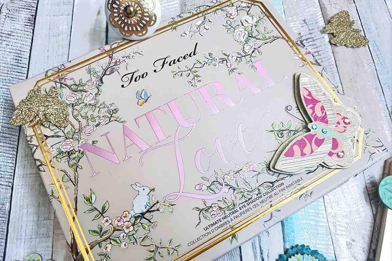 How Much Love Does 'The Too Faced Natural Love Palette' Deserve?